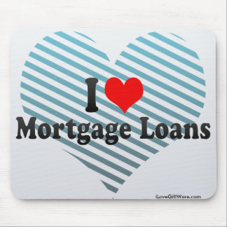 I Love Mortgage Loans Mouse Pad