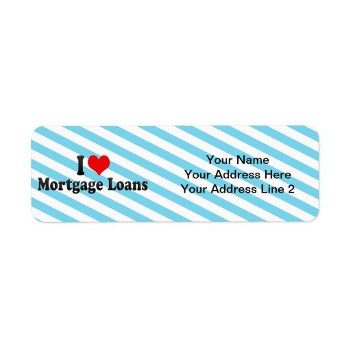 I Love Mortgage Loans Return Address Label