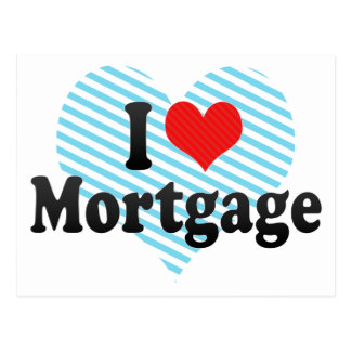 I Love Mortgage Postcard