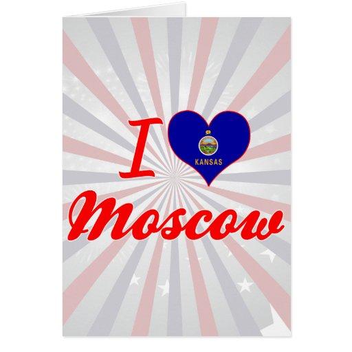 I Love Moscow, Kansas Greeting Card