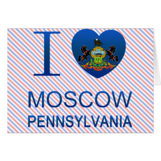 I Love Moscow, PA Greeting Card