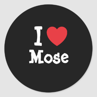 I love Mose heart custom personalized Round Sticker