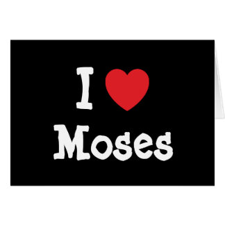 I love Moses heart custom personalized Greeting Cards