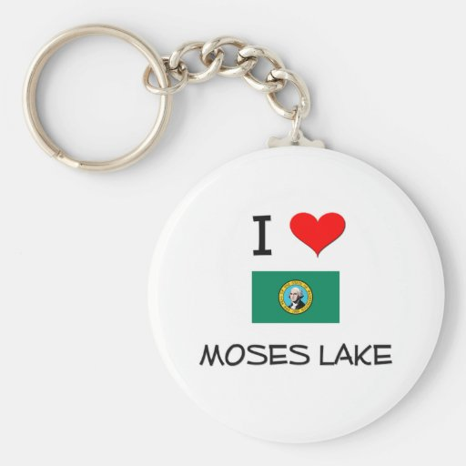 I Love Moses Lake Washington Key Chain