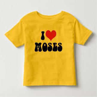 I Love Moses T-Shirt