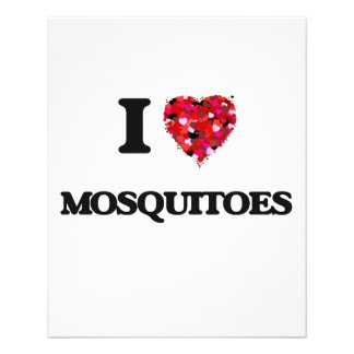 """I love Mosquitoes 4.5"""" X 5.6"""" Flyer"""