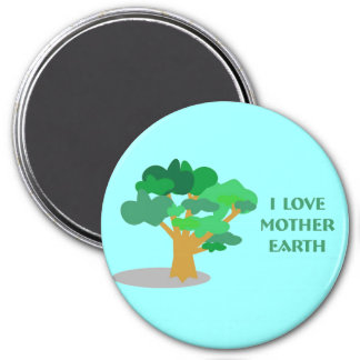"""""""I Love Mother Earth"""" Round Magnet"""