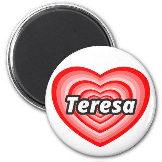 I love Mother Teresa 2 Inch Round Magnet