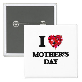 I Love Mother'S Day 2 Inch Square Button