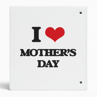 I Love Mother'S Day Binder
