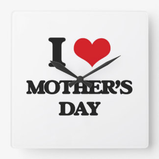 I Love Mother'S Day Square Wall Clock