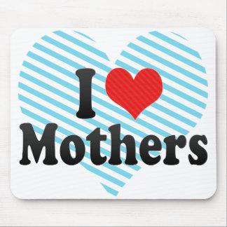 I Love Mothers Mousepad