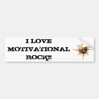 I Love Motivational Rock Bumper Sticker
