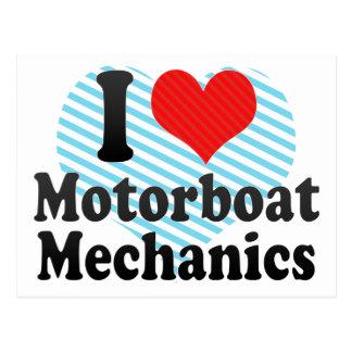 I Love Motorboat Mechanics Postcard