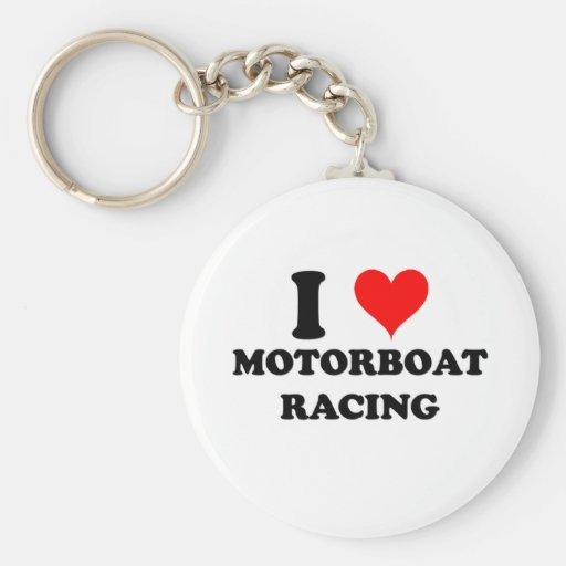I Love Motorboat Racing Keychains