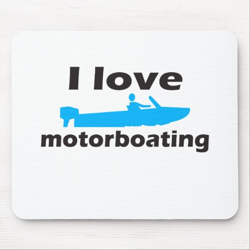 I Love Motorboating Mouse Pad
