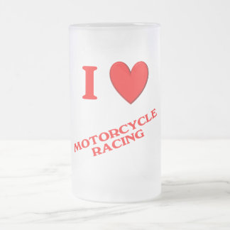 I Love Motorcycle Racing Frosted Glass Beer Mug