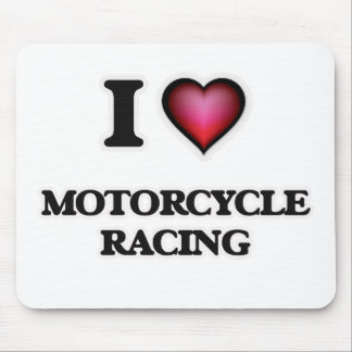 I Love Motorcycle Racing Mouse Pad