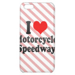 I love Motorcycle Speedway Cover For iPhone 5C