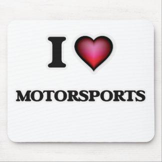 I Love Motorsports Mouse Pad