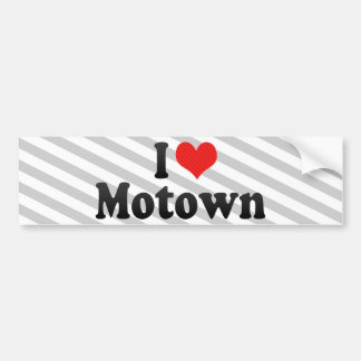 I Love Motown Bumper Stickers