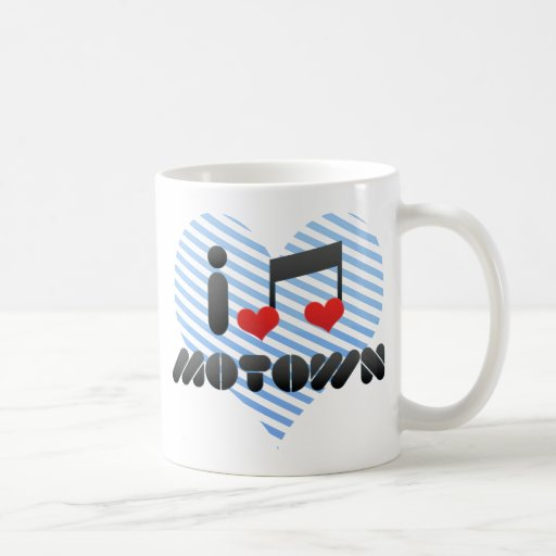 I Love Motown Coffee Mugs