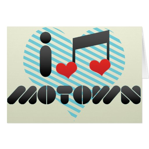 I Love Motown Greeting Card