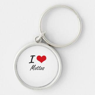 I Love Mottos Silver-Colored Round Keychain