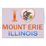 I Love Mount Erie, IL Card