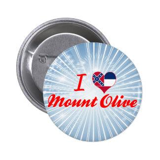 I Love Mount Olive, Mississippi Buttons