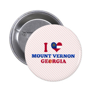 I Love Mount Vernon, Georgia Buttons