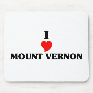 I love Mount Vernon Mouse Pad