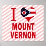 I love Mount Vernon, Ohio Posters