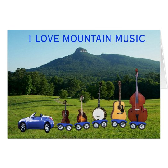 I LOVE MOUNTAIN MUSIC-CARD CARD