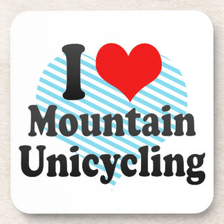 I love Mountain Unicycling Drink Coaster