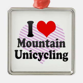 I love Mountain Unicycling Ornament