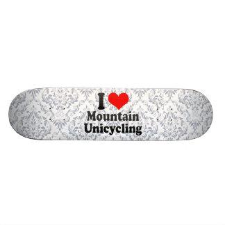 I love Mountain Unicycling Skate Decks
