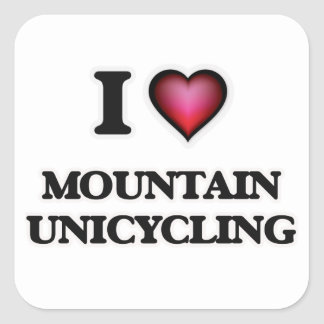 I Love Mountain Unicycling Square Sticker