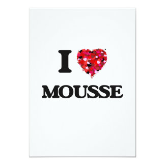 I Love Mousse 5x7 Paper Invitation Card