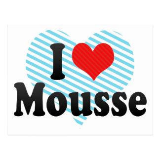I Love Mousse Postcard