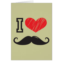 I Love Moustaches Greeting Card