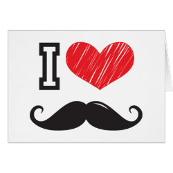 Greeting Card with I Love Moustaches design