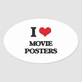 I Love Movie Posters Oval Sticker