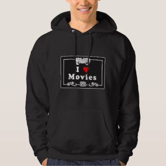 I Love Movies with Silent Movie Flair Hoodie
