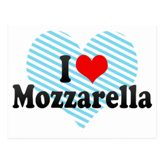 I Love Mozzarella Postcard