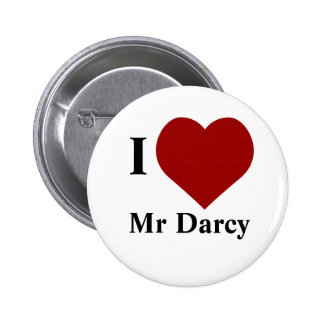 I love Mr Darcy 2 Inch Round Button