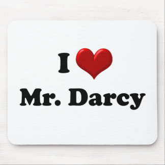 I Love Mr. Darcy Mouse Pad