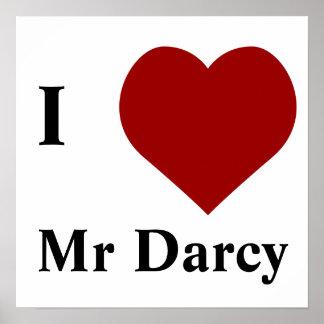 I love Mr Darcy Poster