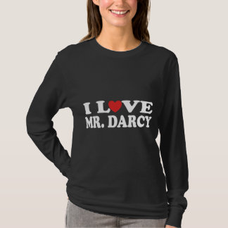 I Love Mr. Darcy Pride and Prejudice T-shirt