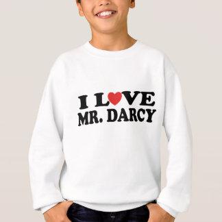 I Love Mr. Darcy Sweatshirt